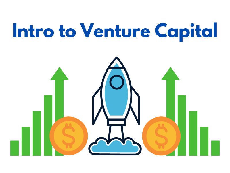 Intro to Venture Capital