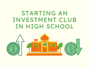 Starting an Investment Club in High School